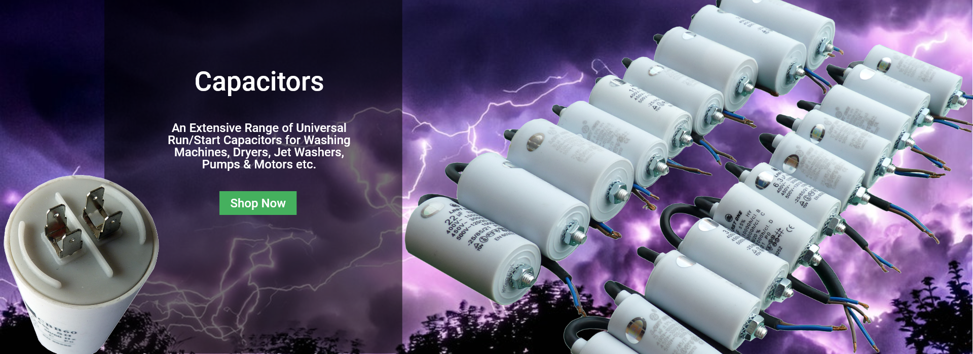 Extensive Range of Universal Run/Start Capacitors for Washing Machines, Dryers, pumps, Motors, etc.